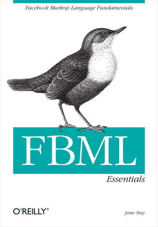 Okładka książki/ebooka FBML Essentials. Facebook Markup Language Fundamentals
