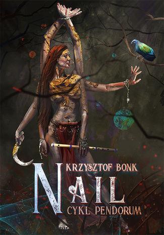 Okładka książki/ebooka Nail. Cykl Pendorum część X