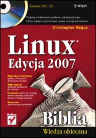 Okładka książki/ebooka Linux. Biblia. Edycja 2007
