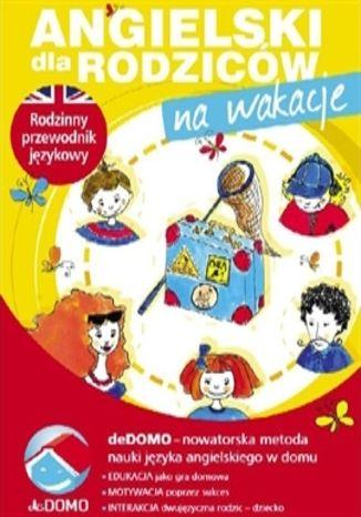 Okładka książki/ebooka Angielski dla rodziców. Na wakacje
