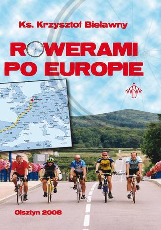 Okładka książki/ebooka Rowerami po Europie