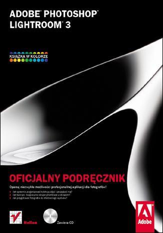 Okładka książki/ebooka Adobe Photoshop Lightroom 3. Oficjalny podręcznik