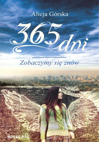 Okładka książki/ebooka 365 dni. Zobaczymy się znów
