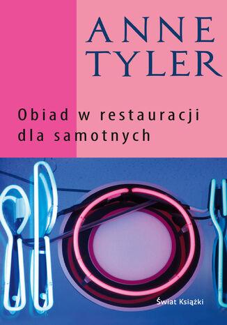 Okładka książki/ebooka Obiad w restauracji dla samotnych