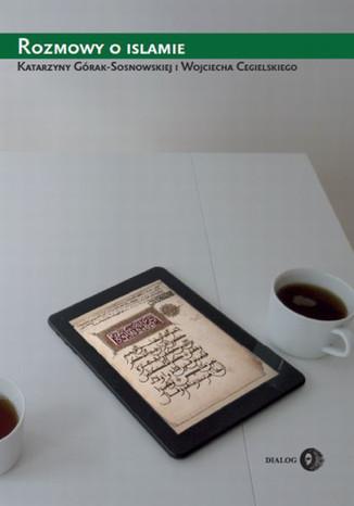 Okładka książki/ebooka Rozmowy o islamie