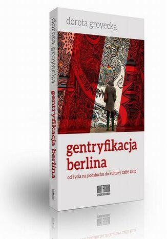 Okładka książki/ebooka Gentryfikacja Berlina