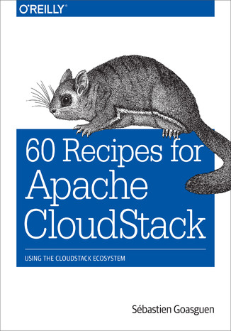 Okładka książki/ebooka 60 Recipes for Apache CloudStack. Using the CloudStack Ecosystem