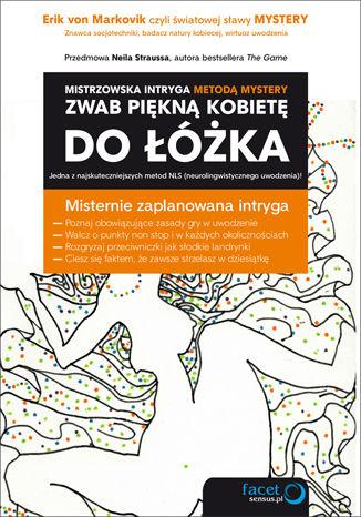 Okładka książki/ebooka Zwab piękną kobietę do łóżka. Mistrzowska intryga metodą Mystery