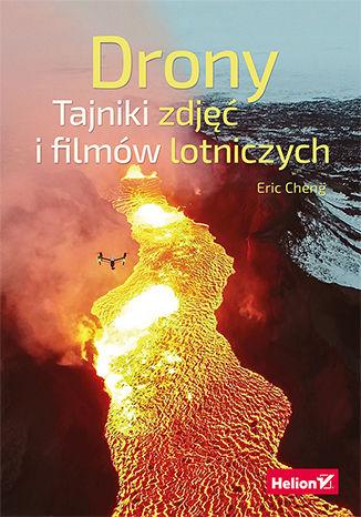 Okładka książki/ebooka Drony. Tajniki zdjęć i filmów lotniczych