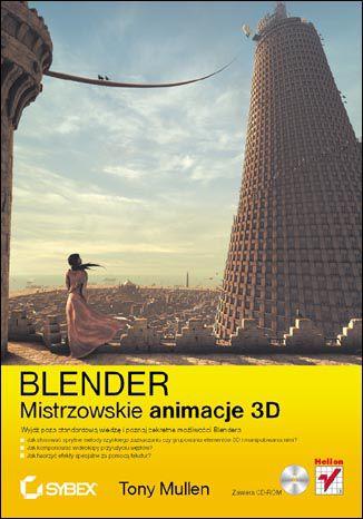 Okładka książki/ebooka Blender. Mistrzowskie animacje 3D