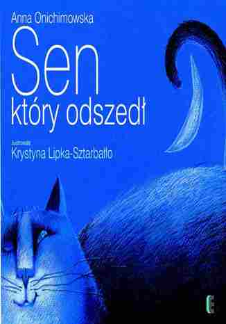 Okładka książki/ebooka Sen który odszedł