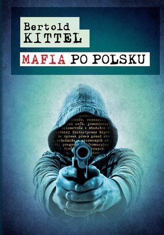 Okładka książki/ebooka Mafia po polsku