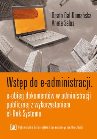 Okładka książki/ebooka Wstęp do e-administracji. E-obieg dokumentów w administracji publicznej z wykorzystaniem el-Dok-Systemu