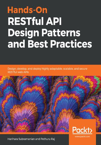 Okładka książki/ebooka Hands-On RESTful API Design Patterns and Best Practices