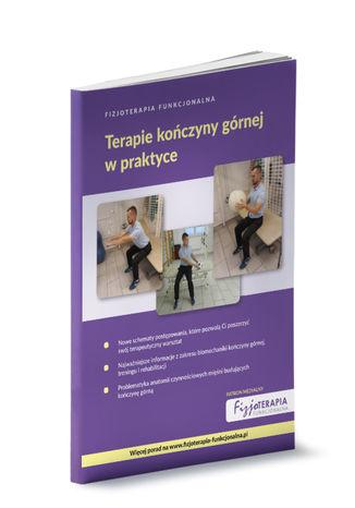 Okładka książki/ebooka Fizjoterapia Funkcjonalna. Terapie kończyny górnej w praktyce