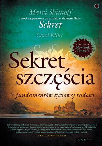 Okładka książki/ebooka Sekret szczęścia. 7 fundamentów życiowej radości