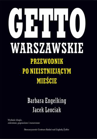 Okładka książki/ebooka Getto warszawskie. Przewodnik po nieistniejącym mieście