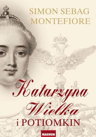 Okładka książki/ebooka Katarzyna Wielka i Potiomkin