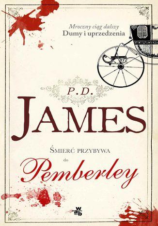 Okładka książki/ebooka Śmierć przybywa do Pemberley