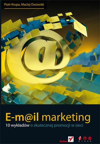 Okładka książki/ebooka E-mail marketing. 10 wykładów o skutecznej promocji w sieci