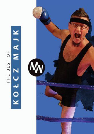 Okładka książki/ebooka The best of Kołcz Majk