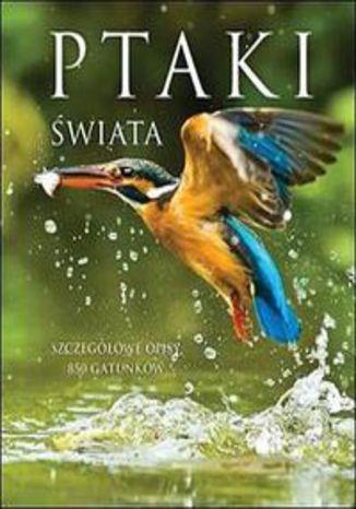Okładka książki/ebooka Ptaki świata