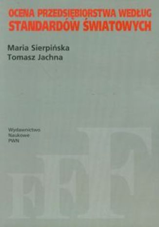 Okładka książki/ebooka Ocena przedsiębiorstwa według standardów światowych