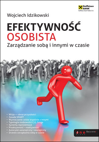 Okładka książki/ebooka Efektywność osobista. Zarządzanie sobą i innymi w czasie