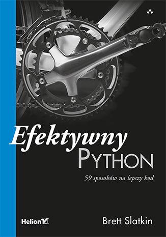 Okładka książki Efektywny Python. 59 sposobów na lepszy kod