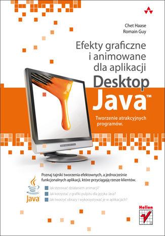 Efekty graficzne i animowane dla aplikacji Desktop Java. Tworzenie atrakcyjnych programów