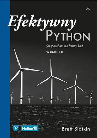 Okładka książki/ebooka Efektywny Python. 90 sposobów na lepszy kod. Wydanie II