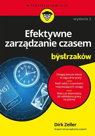 Okładka książki Efektywne zarządzanie czasem dla bystrzaków. Wydanie II