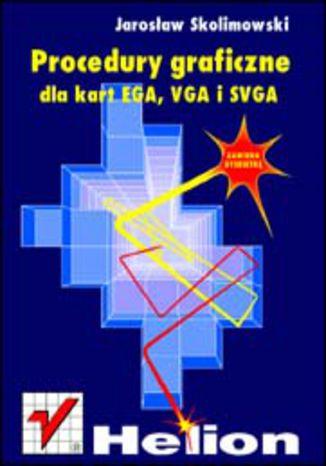 Procedury graficzne dla kart EGA, VGA i SVGA