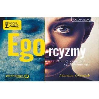 Okładka książki Ego-rcyzmy. Poznaj, czym jest i jak działa ego
