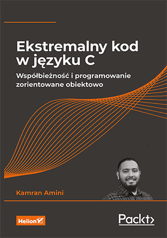 Okładka książki Ekstremalny kod w języku C. Współbieżność i programowanie zorientowane obiektowo