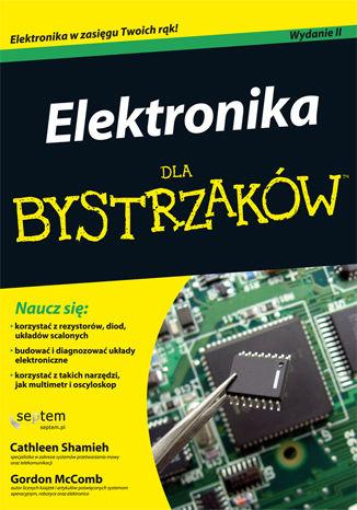 Okładka książki/ebooka Elektronika dla bystrzaków. Wydanie II