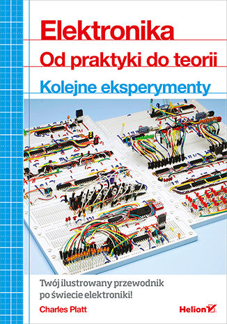 Okładka książki Elektronika. Od praktyki do teorii. Kolejne eksperymenty