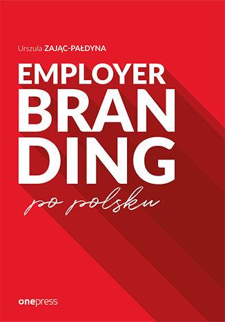 Okładka książki/ebooka Employer branding po polsku