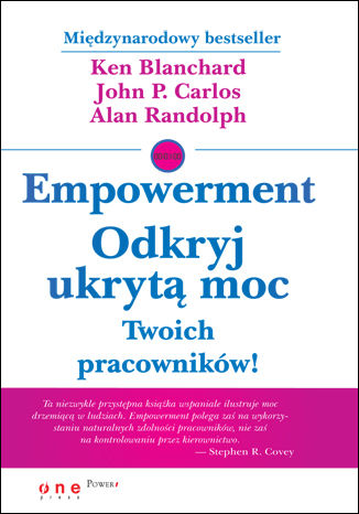 Okładka książki Empowerment. Odkryj ukrytą moc Twoich pracowników!