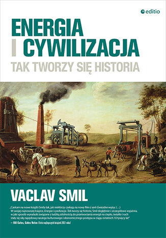 Okładka książki Energia i cywilizacja. Tak tworzy się historia