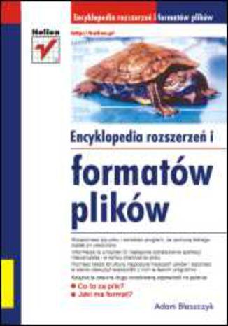 Okładka książki Encyklopedia rozszerzeń i formatów plików