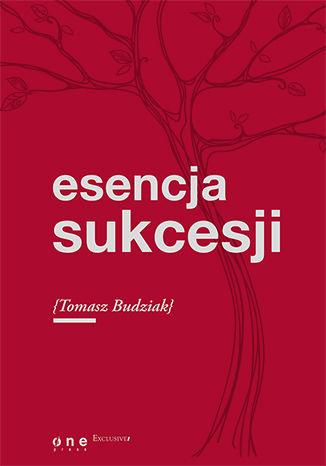 Okładka książki Esencja sukcesji