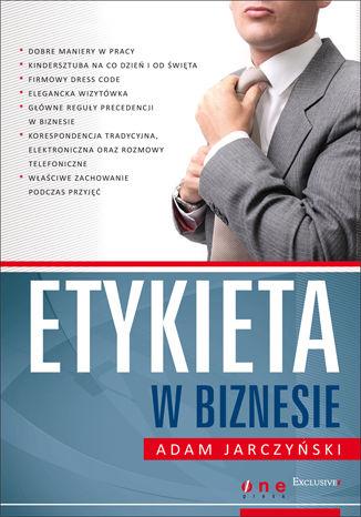 Okładka książki Etykieta w biznesie