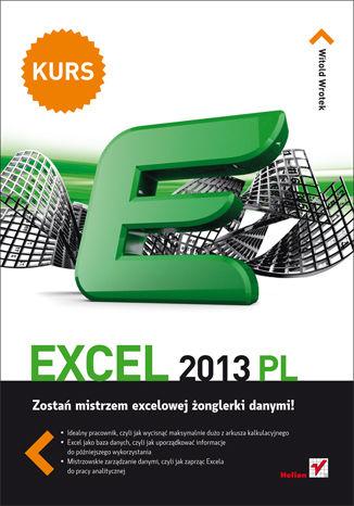 Okładka książki/ebooka Excel 2013 PL. Kurs