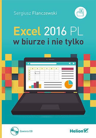 Okładka książki Excel 2016 PL w biurze i nie tylko