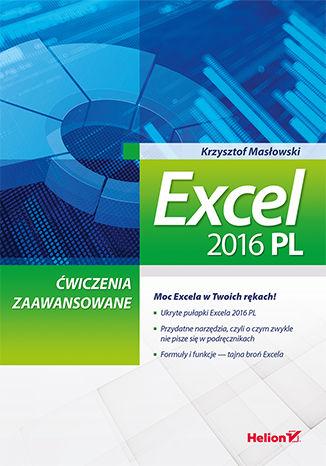 Okładka książki Excel 2016 PL. Ćwiczenia zaawansowane