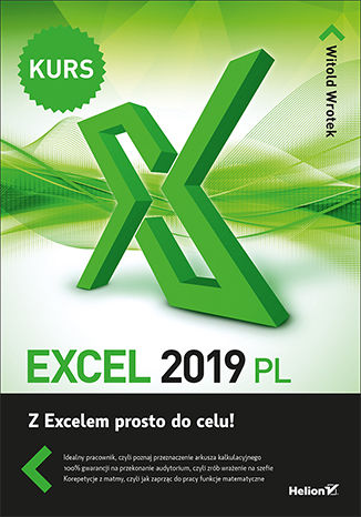 Okładka książki/ebooka Excel 2019 PL. Kurs