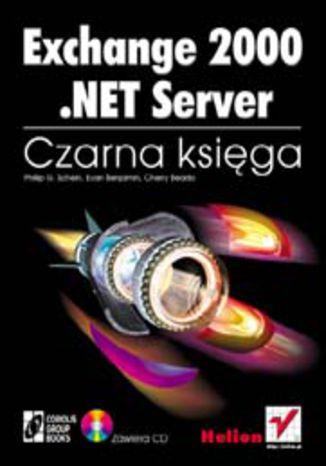 Okładka książki/ebooka Exchange 2000.NET Server. Czarna księga