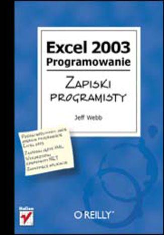 Okładka książki Excel 2003. Programowanie. Zapiski programisty