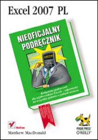 Okładka książki/ebooka Excel 2007 PL. Nieoficjalny podręcznik